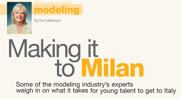 Modeling: Making it in Milan