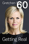 Gretchen Carlson's book Getting Real